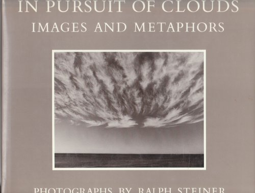 In Pursuit of Clouds: Images and Metaphors: Steiner, Ralph