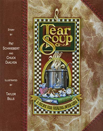 9780961519766: Tear Soup: A Recipe for Healing After Loss