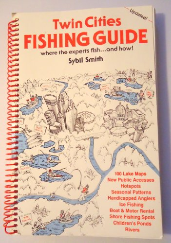 Twin Cities Fishing Guide: Where the Experts Fish & How!