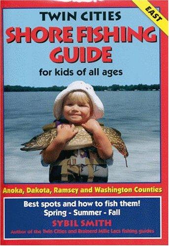 9780961522193: Twin Cities Shore Fishing Guide East