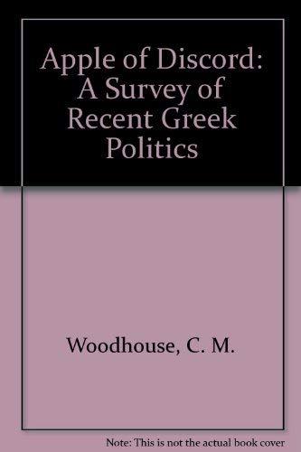 9780961524302: Apple of Discord: A Survey of Recent Greek Politics