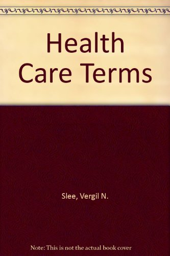 9780961525507: Title: Health Care Terms