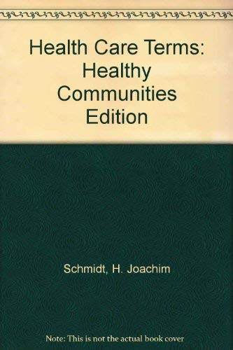 9780961525576: Slee's Health Care Terms: Healthy Communities Edition
