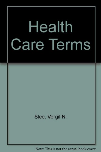 9780961525590: Health Care Terms