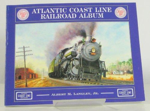 9780961525774: Atlantic Coast Line Railroad Album