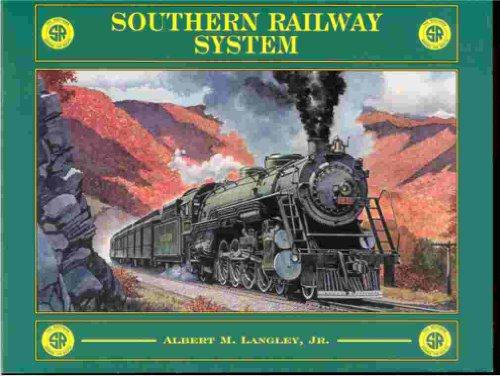 9780961525781: SOUTHERN RAILWAY SYSTEM A History of the Premier Carrier of the South,