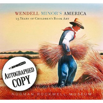 Wendell Minor's America: 25 Years of Children's: Minor, Wendell