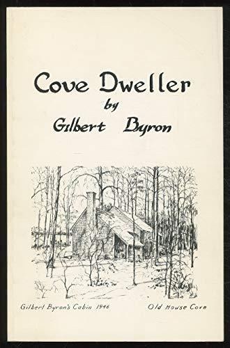 Cove Dweller: Byron, Gilbert, Moll, John, Gregg, R. E.