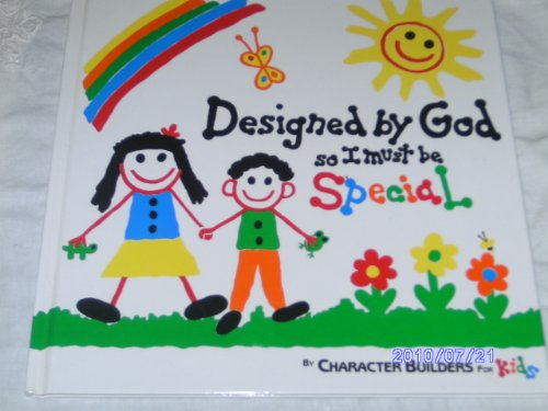9780961527990: Designed by God So I Must Be Special