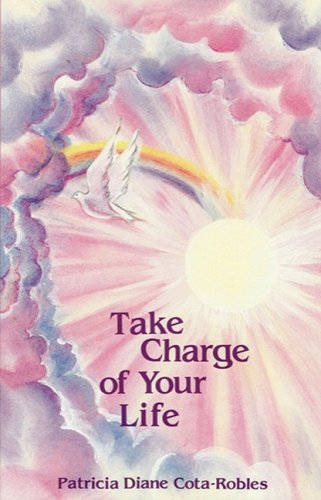 9780961528706: Take Charge of Your Life