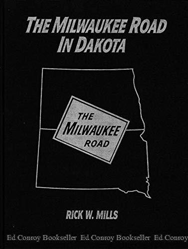 9780961532147: The Milwaukee Road In Dakota