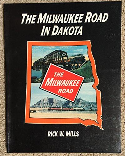 9780961532154: The Milwaukee Road In Dakota