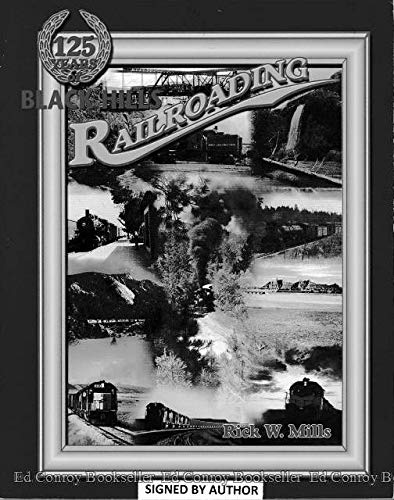 125 Years of Black Hills Railroading
