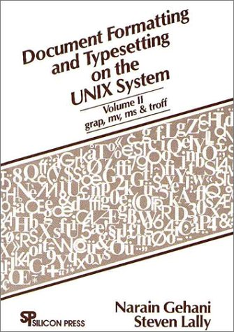 9780961533632: Document Formatting and Typesetting on the Unix System: Grap/ Mv/ MS and Troff