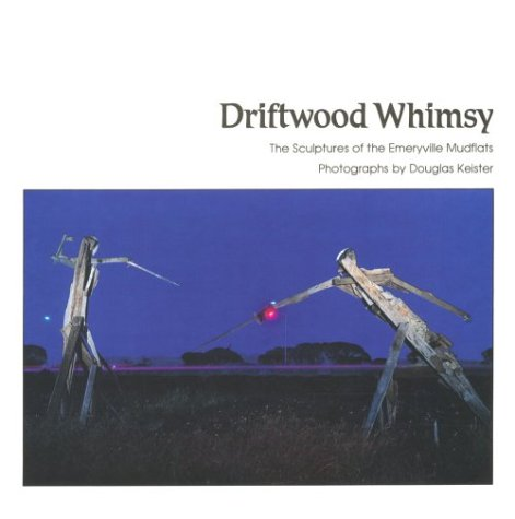 Driftwood Whimsy (0961535709) by Keister, Douglas