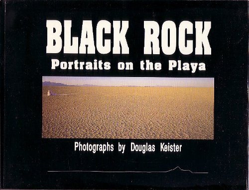 Black rock: Portraits on the Playa (0961535717) by Keister, Douglas