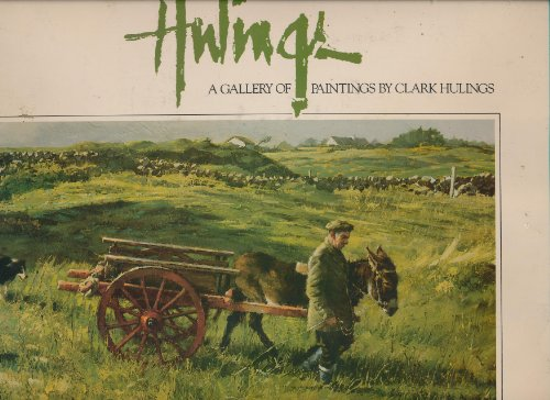 Hulings: A Gallery of Paintings: White, Burro and Clark Hulings