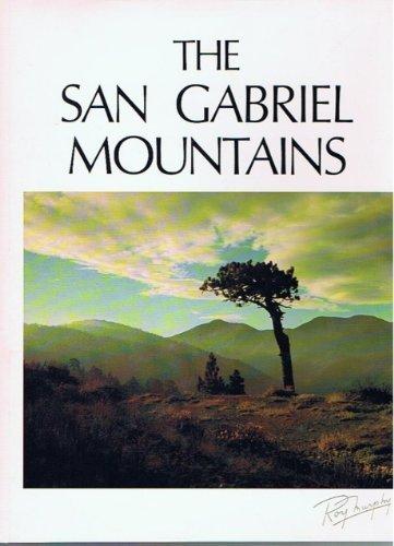 9780961542108: The San Gabriel Mountains