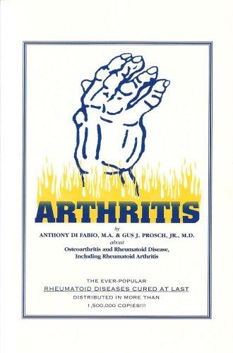 9780961543730: Arthritis: About osteoarthritis and rheumatoid disease, including rheumatoid arthritis