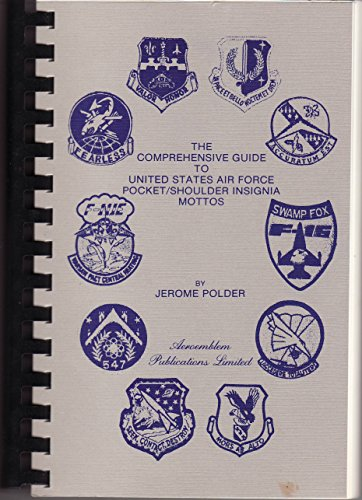 The Comprehensive Guide to United States Air: Polder, Jerome