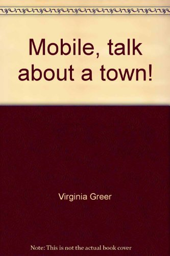 9780961551209: Mobile, talk about a town!