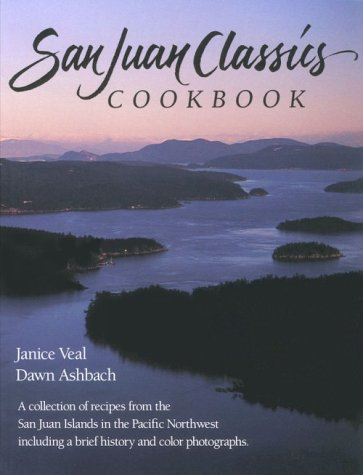 San Juan Classics Cookbook; A collection of: Ashbach, Dawn; Veal,