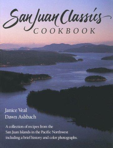 9780961558024: San Juan Classics Cookbook