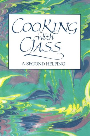 Cooking With Class: A Second Helping: Marilyn Thompson
