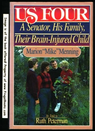 9780961563202: Us Four: A Senator, His Family, Their Brain Injured Child
