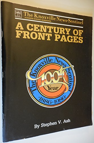 9780961565619: Knoxville News Sentinal: A Century of Front Pages