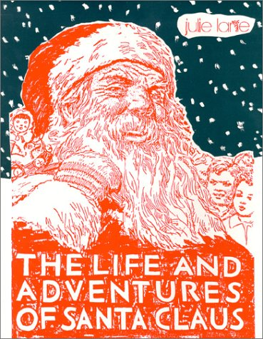 9780961566418: The Life and Adventures of Santa Claus
