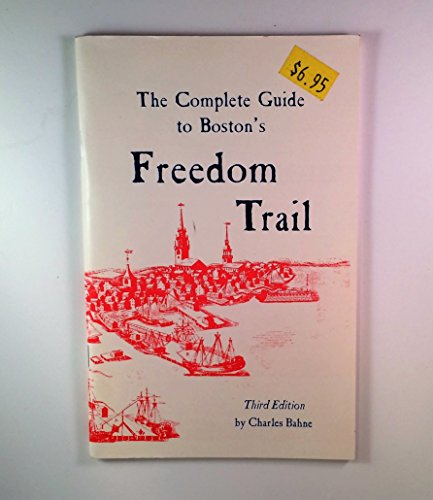 9780961570521: The Complete Guide to Boston's Freedom Trail
