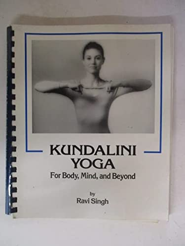 Kundalini Yoga for Body, Mind, and Beyond