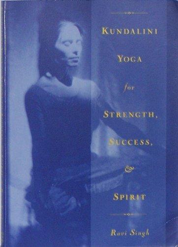 9780961570729: Kundalini Yoga for Strength, Success, and Spirit