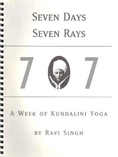 9780961570798: Seven Days Seven Rays: A Week of Kundalini Yoga
