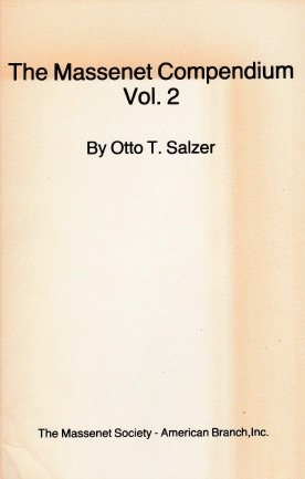 9780961573522: The Massenet Compendium Volume II