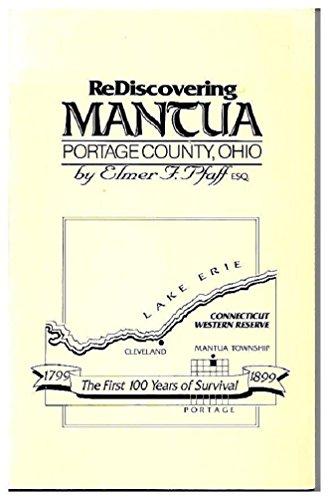 Rediscovering Mantua (Portage County, Ohio): Pfaff, Elmer F.