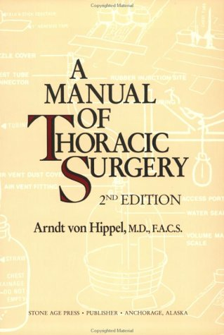 9780961580810: Manual of Thoracic Surgery