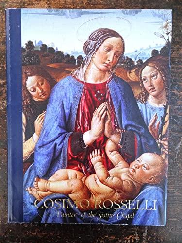 9780961582821: Cosimo Rosselli Painter of the Sistine Chapel
