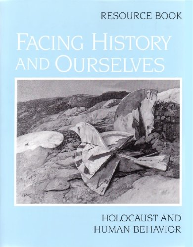 Facing History and Ourselves : Holocaust and: Margot S. Strom