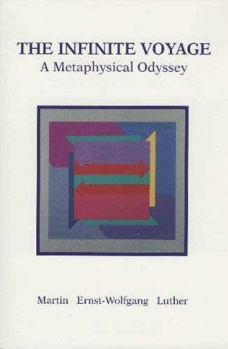 The Infinite Voyage: A Metaphysical Odyssey