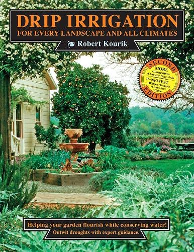 9780961584849: Drip Irrigation for Every Landscape and All Climates, 2nd Edition