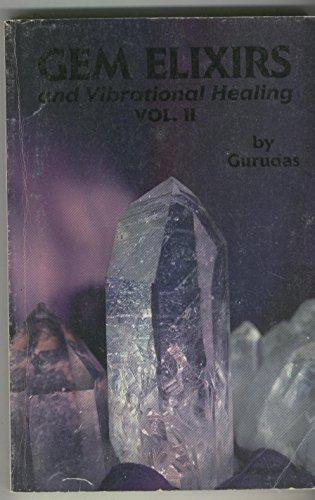 9780961587512: Gem Elixirs and Vibrational Healings: 002