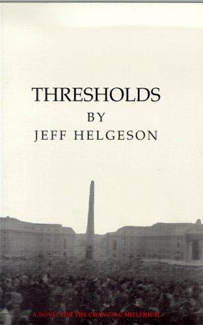 9780961587970: Thresholds