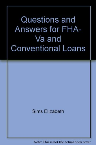 9780961588618: Questions & answers for FHA, VA & conventional loans