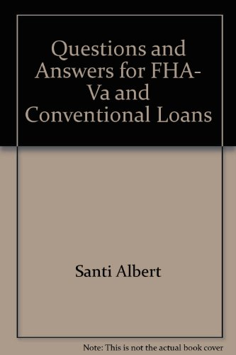 9780961588632: Questions and Answers for FHA, Va and Conventional Loans