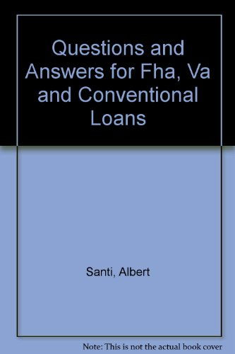 9780961588649: Questions and Answers for Fha, Va and Conventional Loans