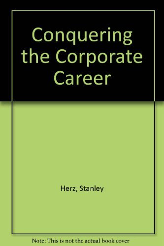 9780961591328: Conquering the Corporate Career