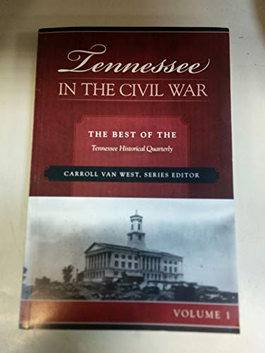 9780961596637: Tennessee in the Civil War: The Best of the Tennessee Historical Quarterly