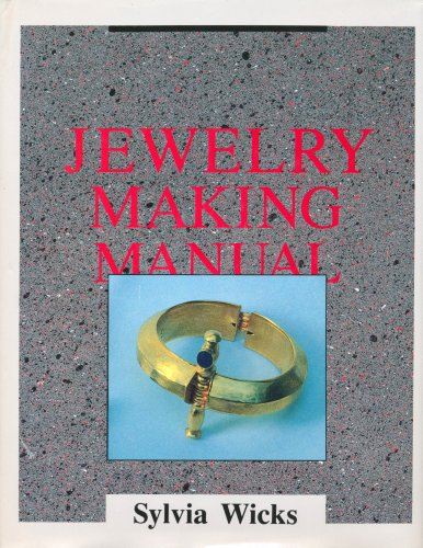 9780961598426: Jewelry Making Manual